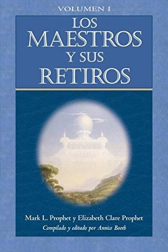9781609881962: Los Maestros y sus retiros / The Masters and Their Retreats