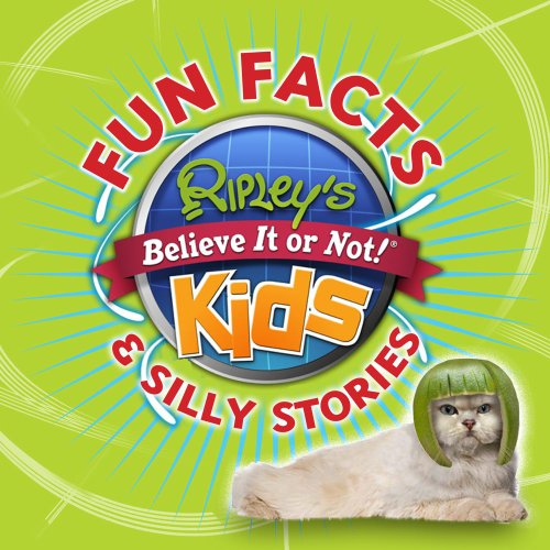 9781609910549: Ripley's Fun Facts & Silly Stories 1