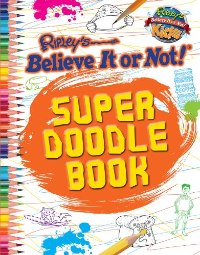 Ripley: Super Doodle Book (Activity): Ripley's Belive It Or Not