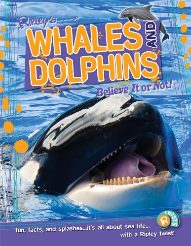 Whales and Dolphins (Ripley's Believe It or Not! Twists): de La Bedoyere, Camilla