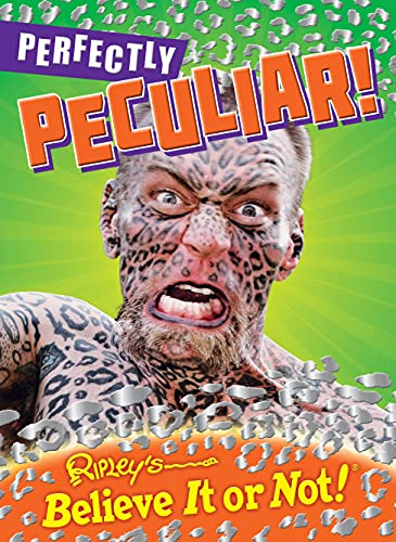 Ripley's Believe It Or Not: Perfectly Peculiar!