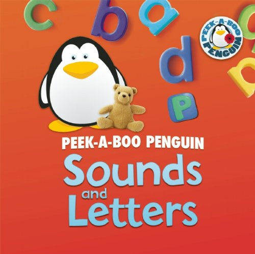 9781609920579: Sounds and Letters (Peek-a-Boo Penguin)
