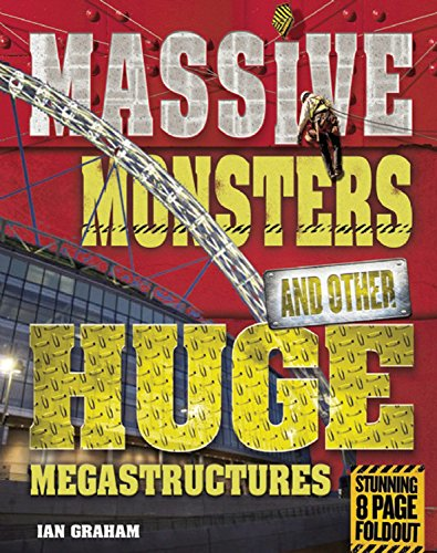 Massive Monsters (Megastructures): Ian Graham