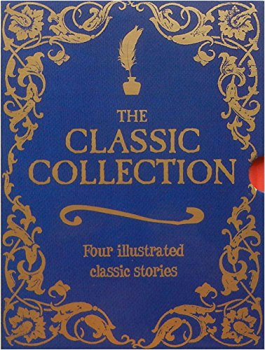 9781609921392: The Classic Collection: Four Illustrated Classic Stories