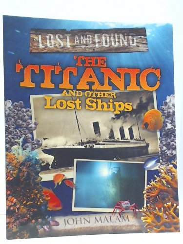 The Titanic and Other Ships (Lost and