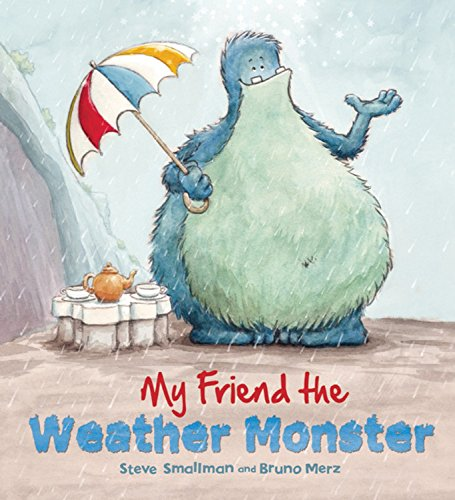 9781609922344: My Friend the Weather Monster (Storytime)