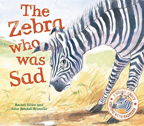 Zebra Who Was Sad (When I Was): Elliott, Rachel