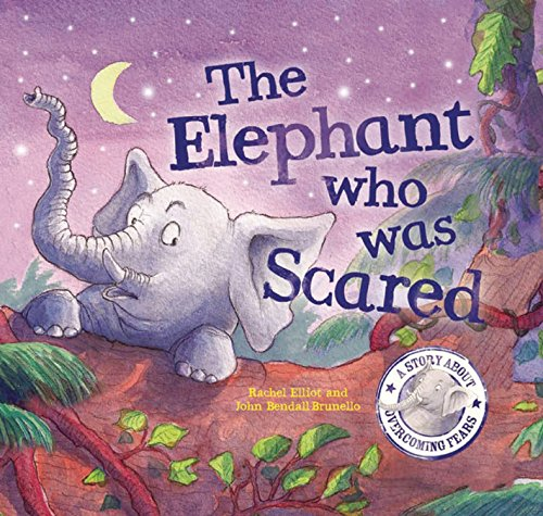 9781609922597: The Elephant Who Was Scared (When I Was. . .)