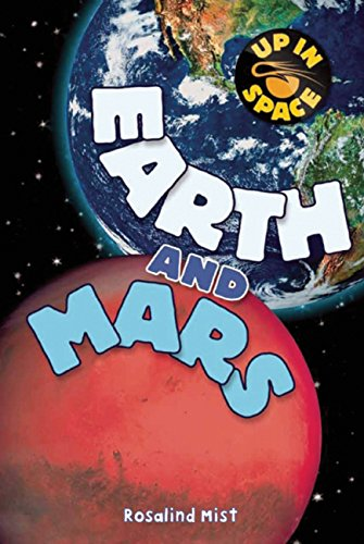 9781609923198: Earth and Mars (Up in Space)