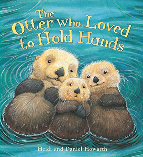 9781609924669: The Otter Who Loved to Hold Hands (Qeb Storytime)