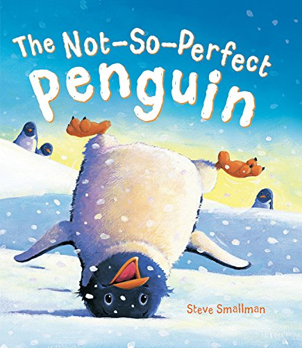 9781609925437: The Not-So-Perfect Penguin (Storytime)