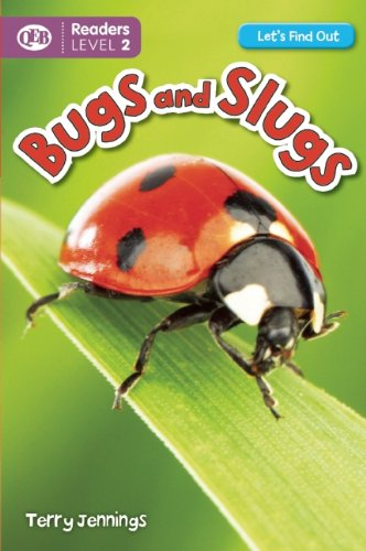 Bugs and Slugs (Let's Find Out (Readers)): Jennings, Terry