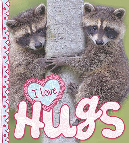 I Love Hugs: de la Bedoyere, Camilla