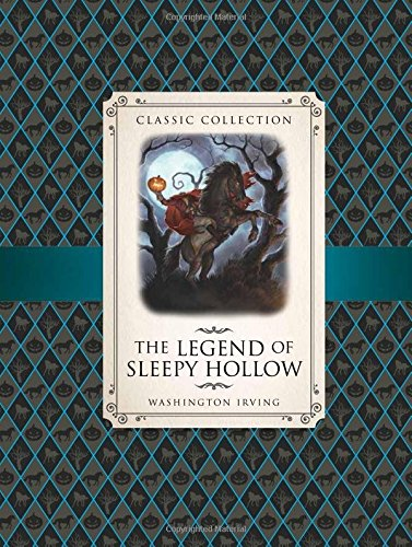 The Legend of Sleepy Hollow (Classic Collection): Washington Irving