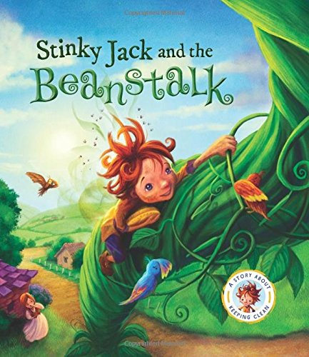 9781609928087: Fairytales Gone Wrong: Stinky Jack and the Beanstalk: A Story About Keeping Clean