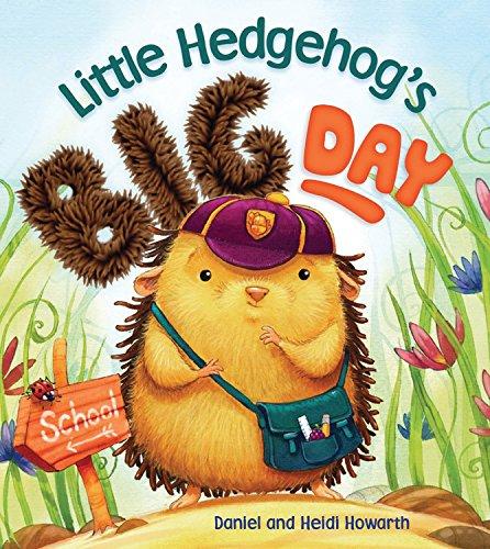Storytime: Little Hedgehog's Big Day: Howarth, Heidi
