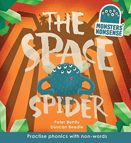 9781609928667: The Space Spider (Book 4): Practise Phonics with Non-Words (Monster Nonsense)