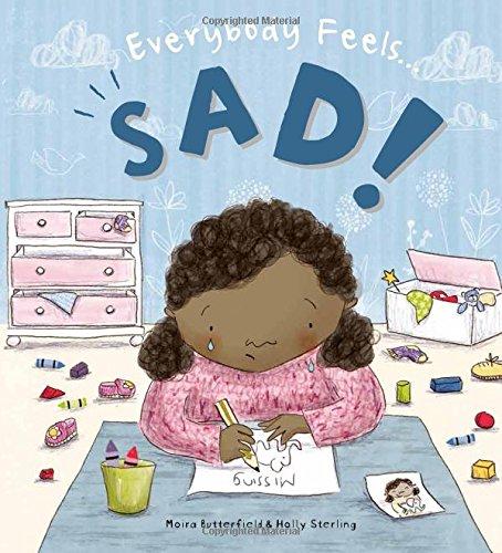 9781609929343: Everybody Feels Sad!