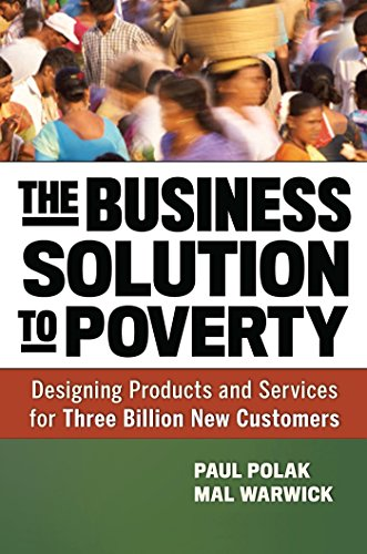9781609940775: The Business Solution to Poverty: Designing Products and Services for Three Billion New Customers