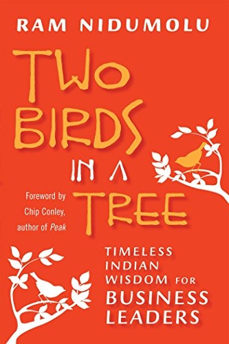 9781609945770: Two Birds in a Tree: Timeless Indian Wisdom for Business Leaders