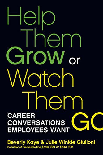[signed] Help Them Grow or Watch Them go: Career Conversations Employees Want 9781609946326 Study after study confirms that career development is the single most powerful tool managers have for driving retention, engagement, pro