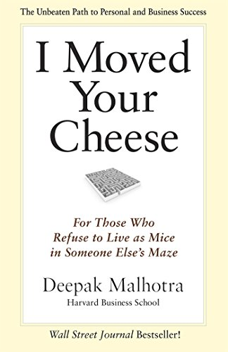 9781609946760: I Moved Your Cheese