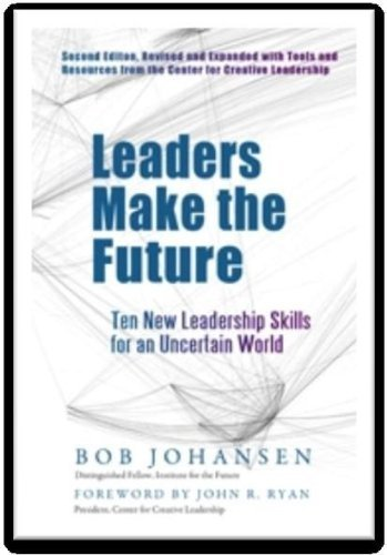 9781609947620: Leaders Make the Future