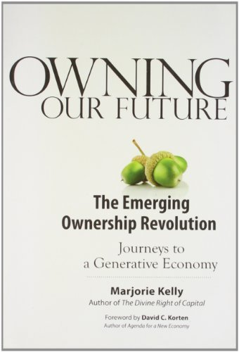 9781609947644: OWNING OUR FUTURE [Paperback] [Jan 01, 2012] KELLY MARJORIE