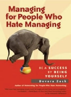 9781609947705: Managing for People Who Hate Managing