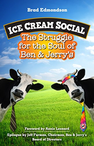 9781609948139: Ice Cream Social: The Struggle for the Soul of Ben & Jerry's