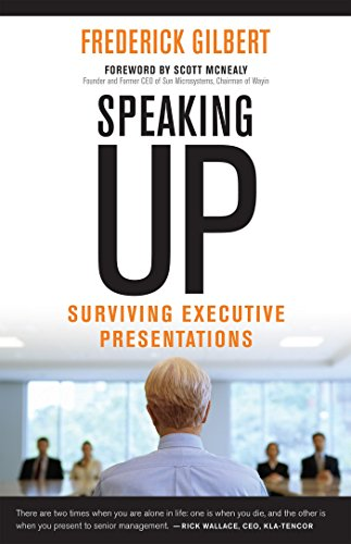 9781609948962: Speaking Up: Surviving Executive Presentations