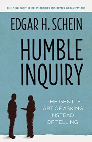 9781609949815: Humble Inquiry: The Gentle Art of Asking Instead of Telling