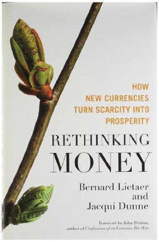9781609949990: Rethinking Money