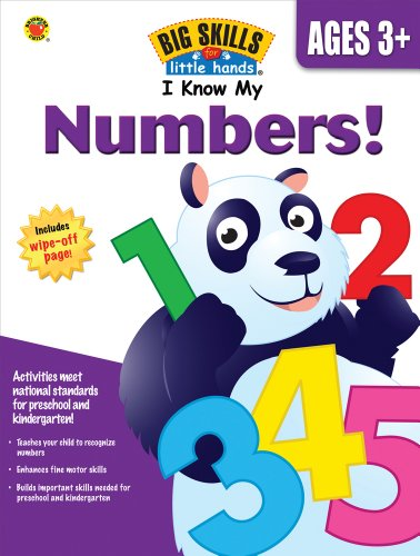 9781609965099: I Know My Numbers!, Ages 3 - 5 (Big Skills for Little Hands®)