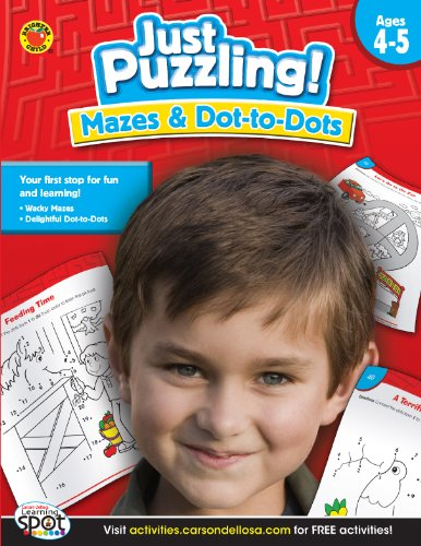 Mazes & Dot-To-Dots, Grades K - 2 (Just Puzzling!)