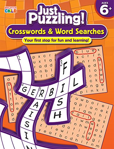 9781609969752: Crosswords & Word Searches, Ages 6 - 9 (Just Puzzling!)