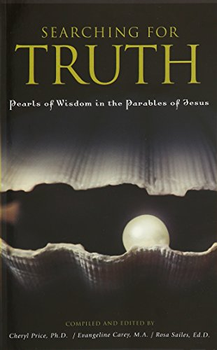 9781609970017: Searching for Truth Pearls of Wisdom in the Parables of Jesus