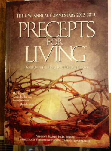 Precepts for Living 2012-2013 (International Sunday School Lessons, 15)