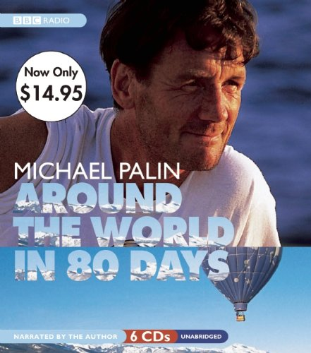 9781609980016: Around the World in 80 Days (Michael Palin)