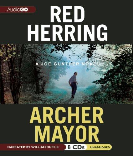Red Herring: A Joe Gunther Novel ( Joe Gunther Mysteries) (9781609981013) by Archer Mayor