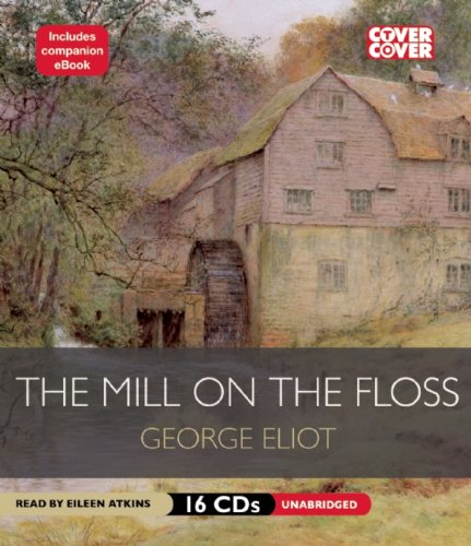 9781609981150: The Mill on the Floss (Cover to Cover)