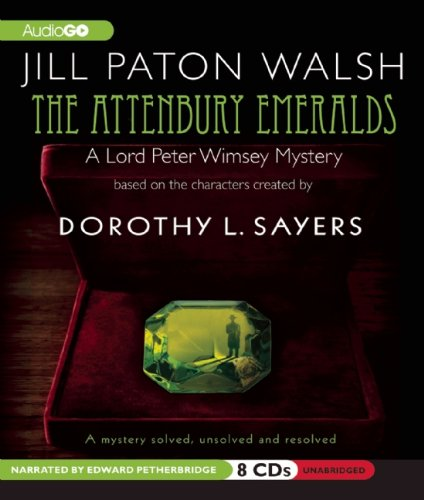 9781609981488: The Attenbury Emeralds (Lord Peter Wimsey and Harriet Vane Mysteries)