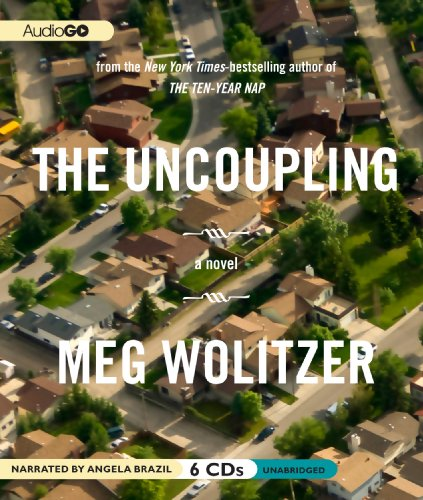 The Uncoupling -: Meg Wolitzer