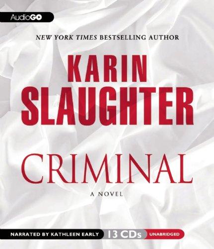 Criminal (Will Trent series, Book 7): Karin Slaughter