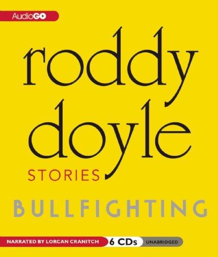 Bullfighting (Bullfighting Collection): Roddy Doyle