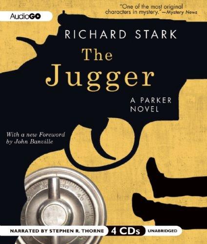 The Jugger (A Parker novel): Stark, Richard