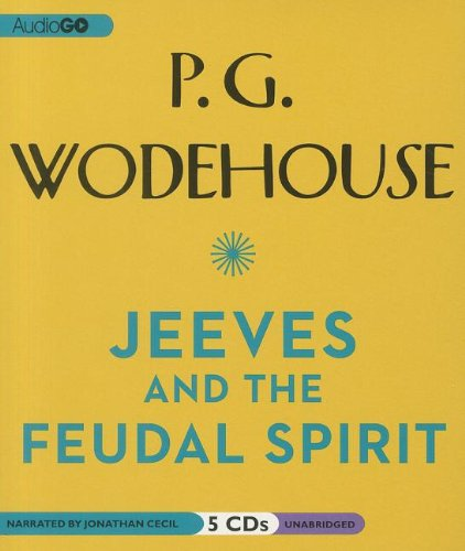 9781609984083: Jeeves and the Feudal Spirit (Jeeves and Wooster Series)