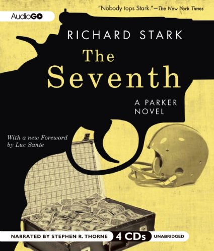 The Seventh (Parker Novels): Stark, Richard