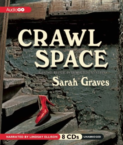 9781609986933: Crawlspace (Home Repair Is Homicide Series) (Home Repair Is Homicide Mysteries (Audio))