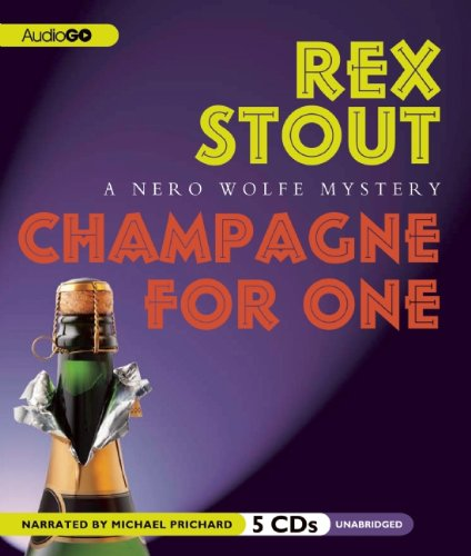 9781609987060: Champagne for One (A Nero Wolfe Mystery) (Nero Wolfe Mysteries)